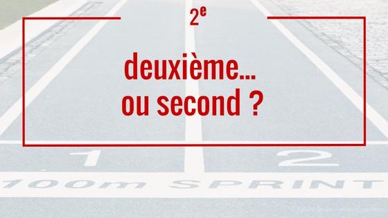 En français, savoir choisir entre second et deuxième