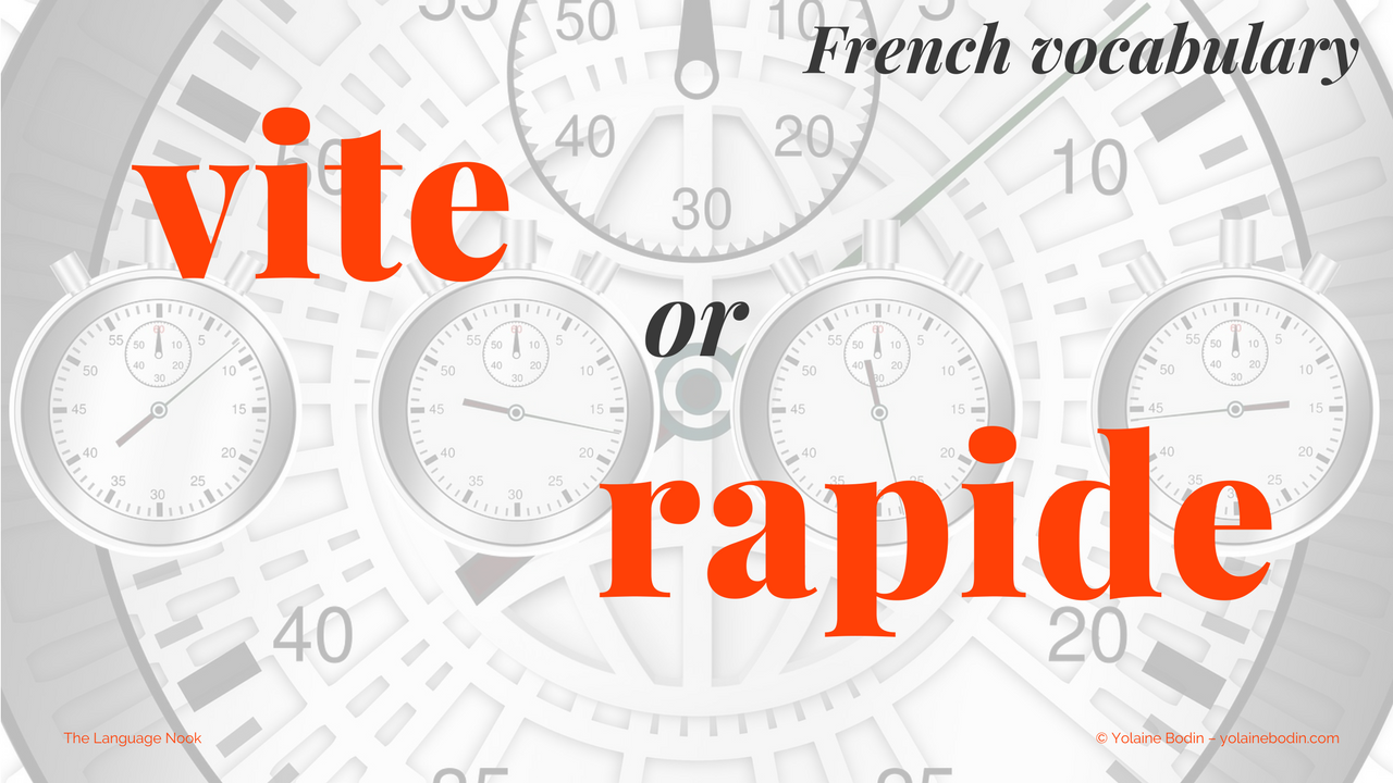 vite or rapide - French vocabulary