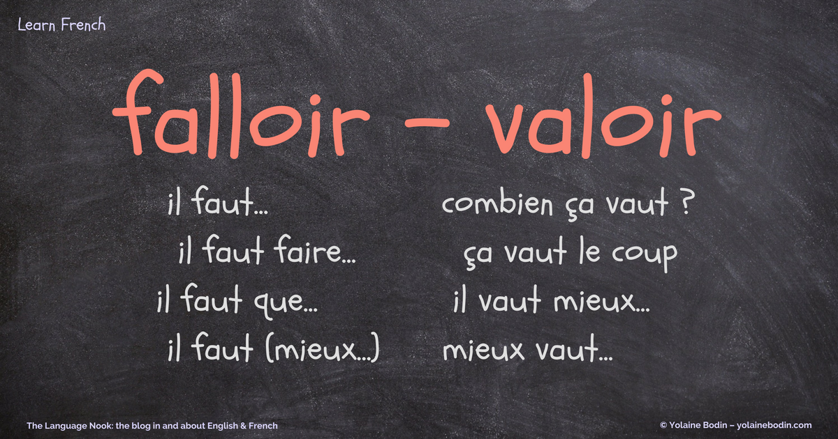Falloir and valoir: meaning and usage | Yolaine Bodin