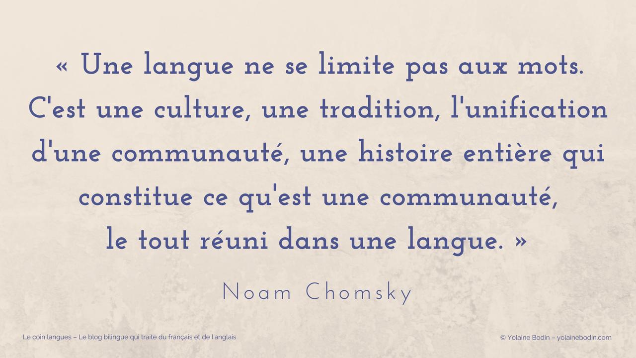 Citation de Noam Chomsky - Une langue ne se limite pas aux mots...