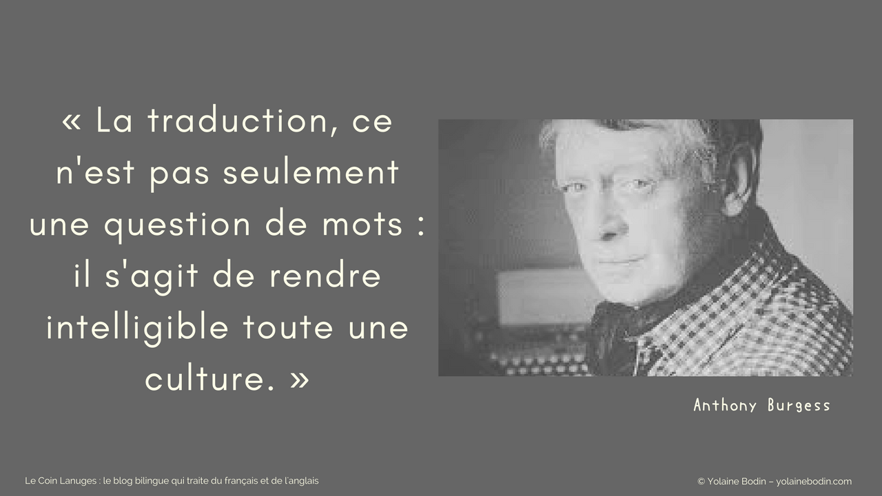 Citation sur la traduction par Anthony Burgess