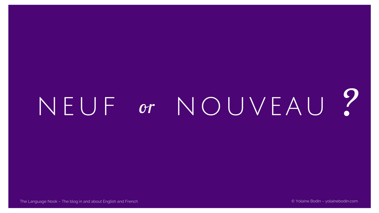 French adjectives neuf & nouveau