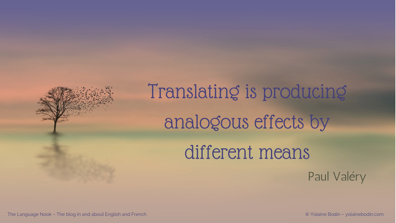 Quote about translating - Paul Valery