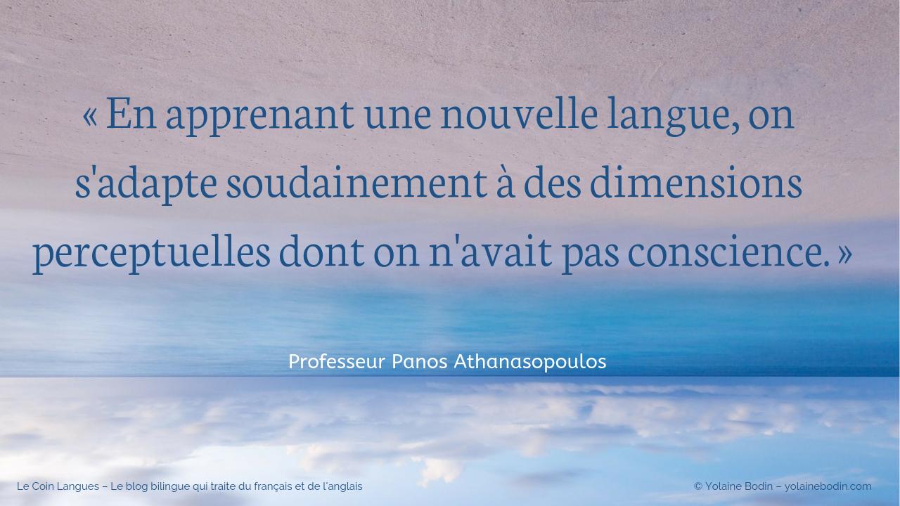 Citation de Panos Athanasopoulos - En apprenant une nouvelle langue...