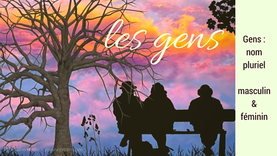 Gens: a very special French word with a double gender