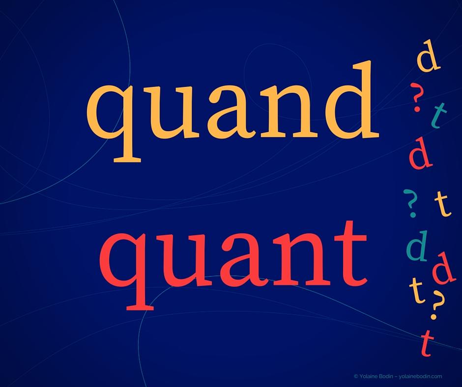 Orthographe française : quand ou quant
