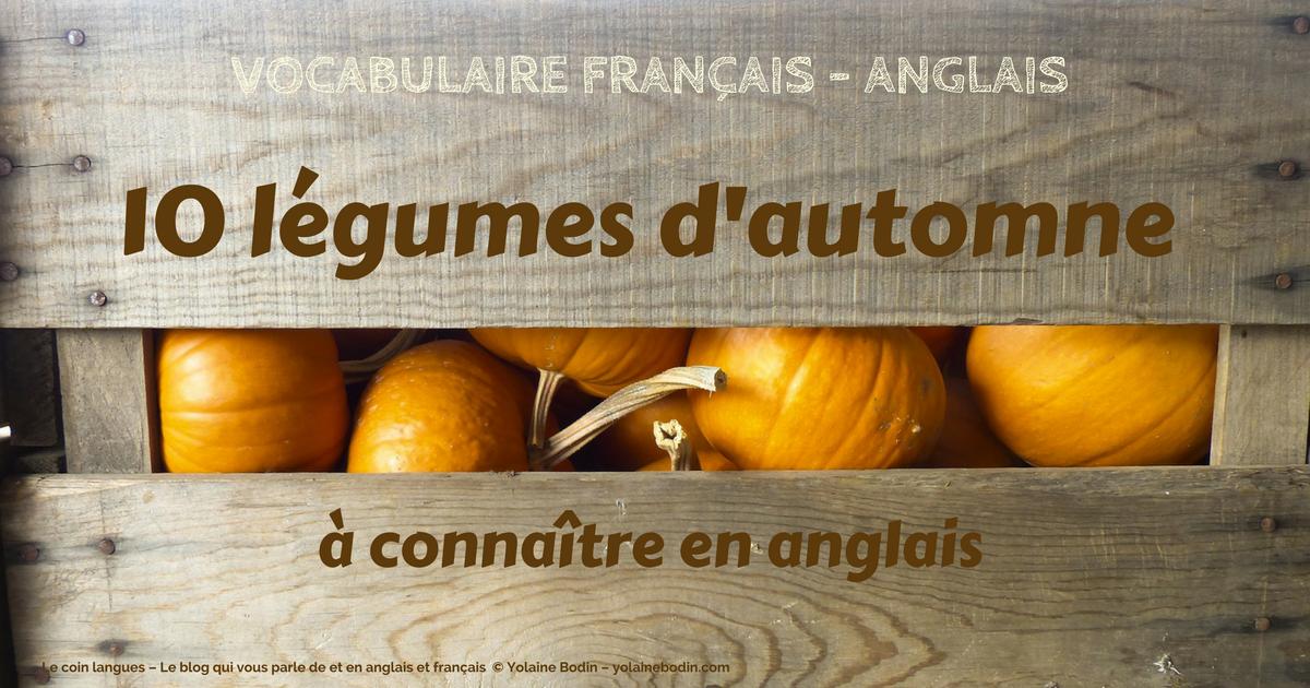 vocabulaire français anglais légumes d'automne