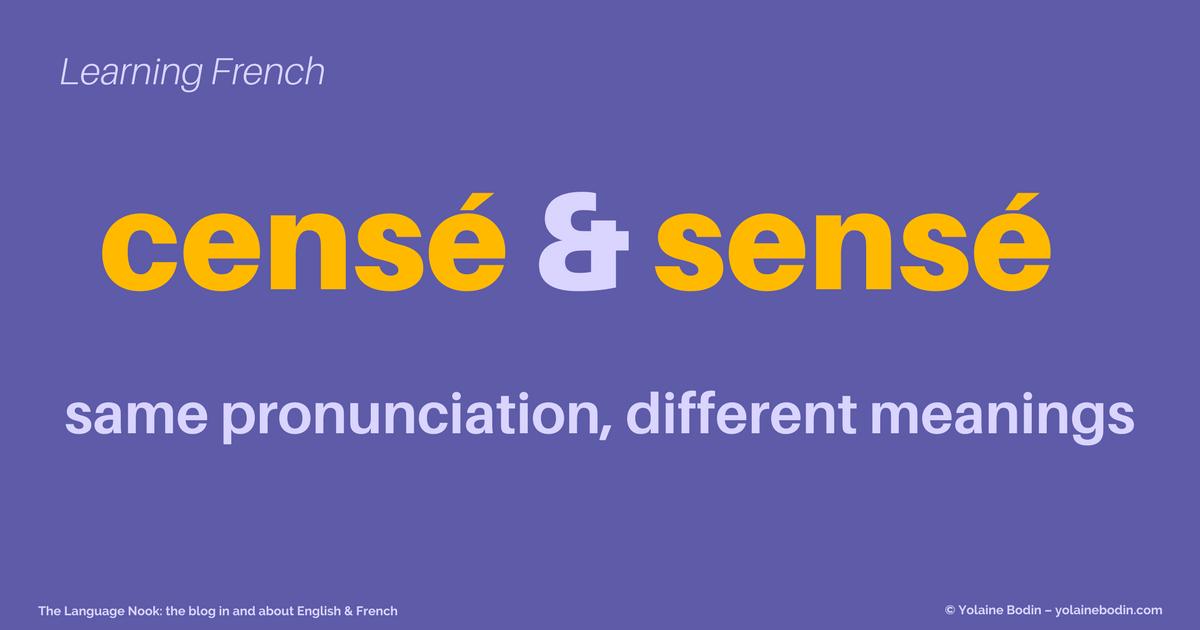 sensé and censé - french words