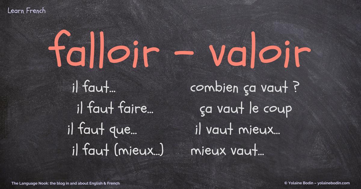 French verbs falloir and valoir