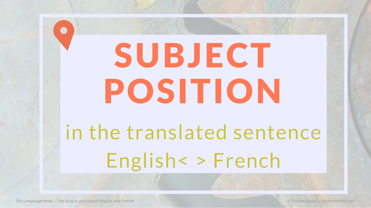 subject position change when translated from English to French