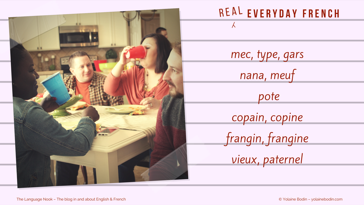 colloquial words for people - real everyday French