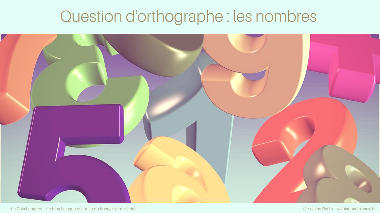 Question d'orthographe : les nombres