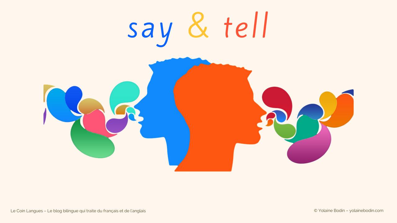 Comprendre la différence entre say et tell dans Le Coin Langues