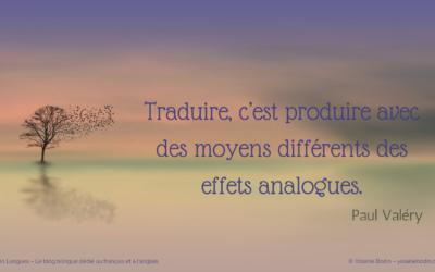 Paul Valéry : «Traduire, c'est…»