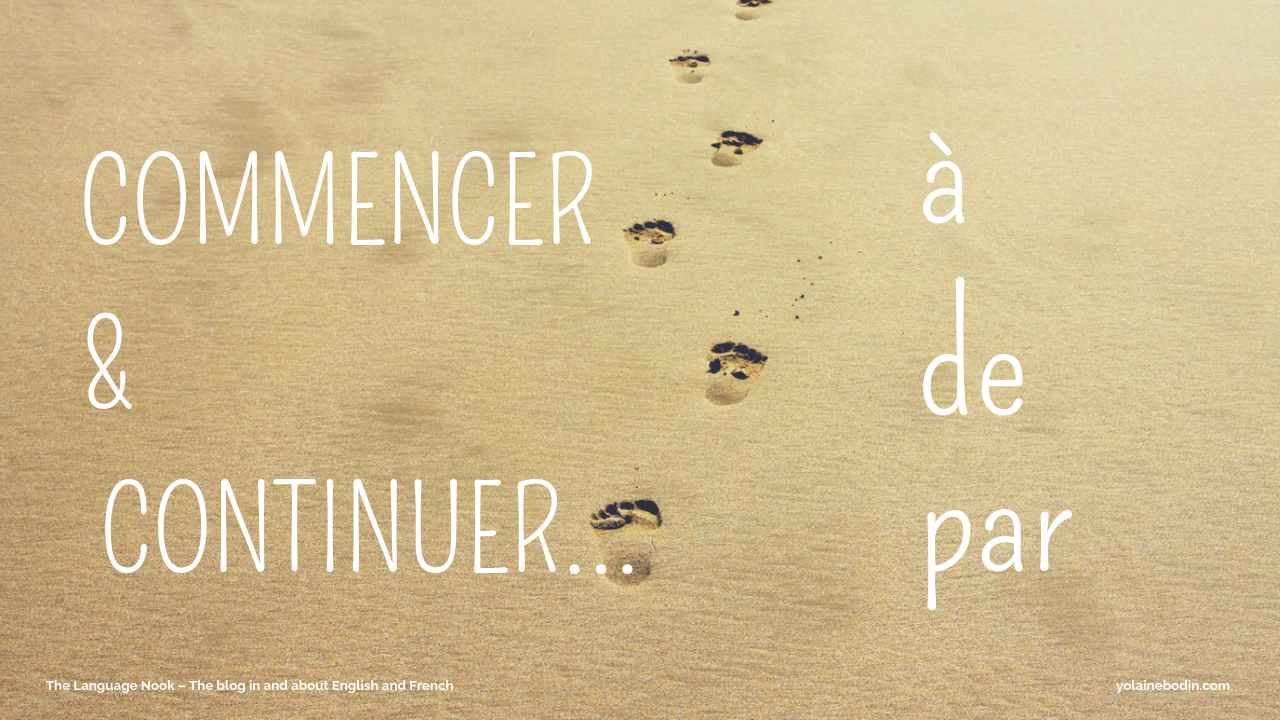 using commencer, continuer in French