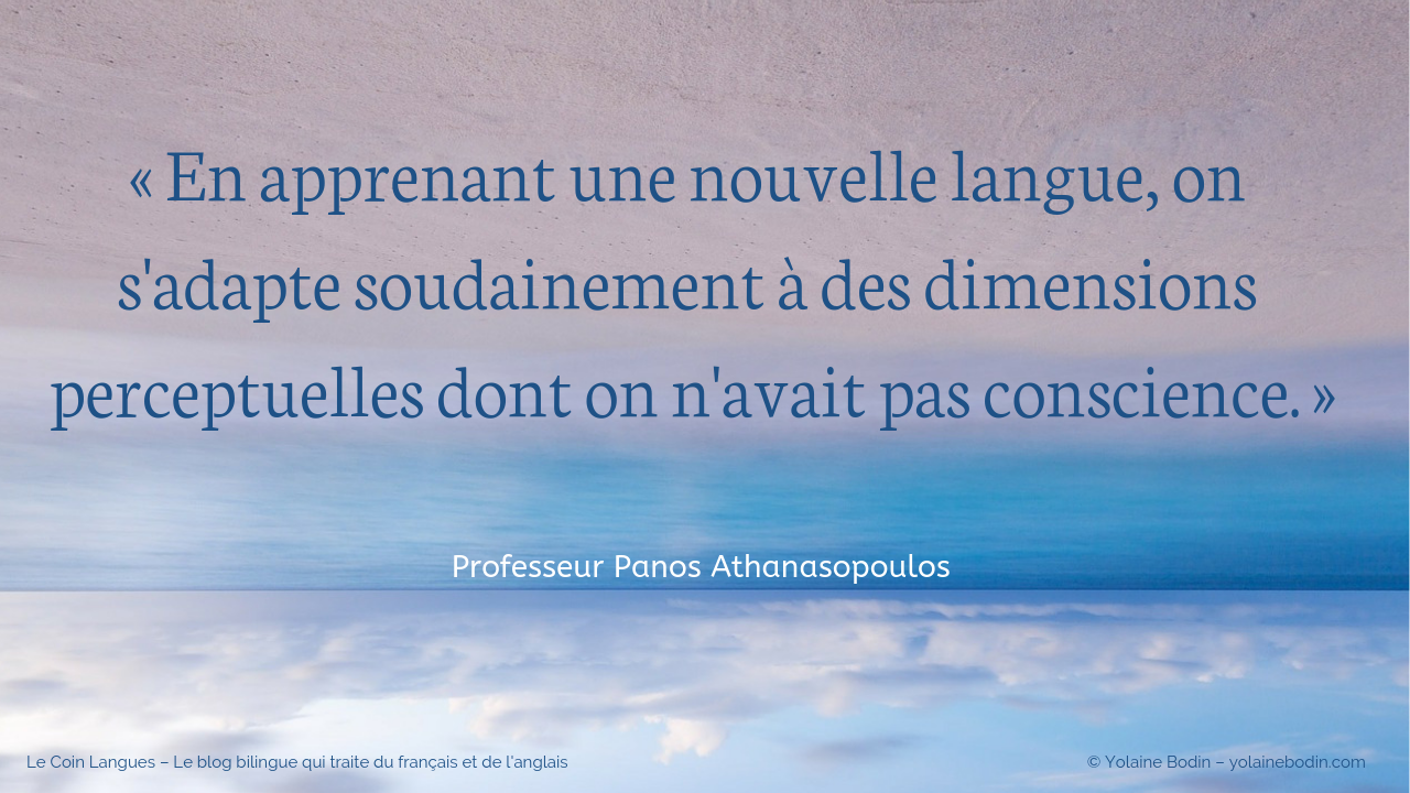 Citation : « En apprenant une nouvelle langue, on s'adapte… »