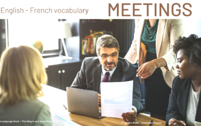 Meetings – 15 words you need in English and in French