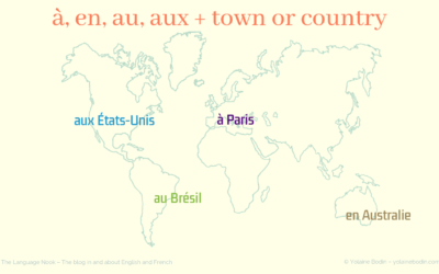 French prepositions with city or country name: à, en, au, aux…