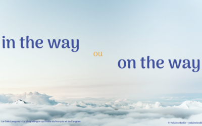 In the way ou on the way : quelle est la différence ?