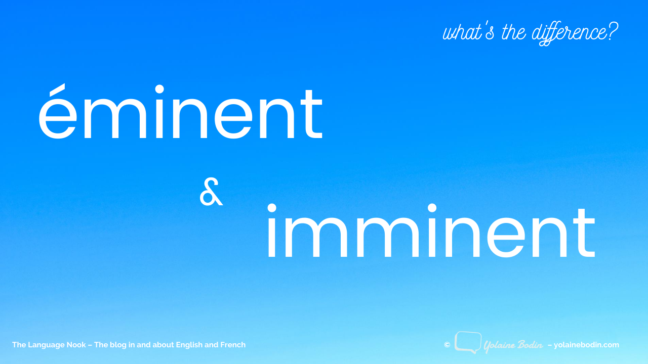 French éminent or imminent