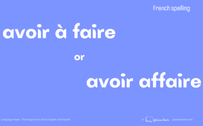 """Avoir """"affaire"""" or """"à faire"""" – What's the difference?"""